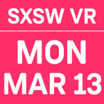 SXSW_Dates_VR_3.13.jpg